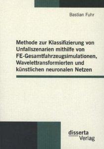 Methode zur Klassifizierung von Unfallszenarien mithilfe von FE-