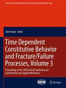 Time Dependent Constitutive Behavior and Fracture/Failure Proces