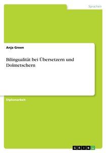 Bilingualität bei Übersetzern und Dolmetschern