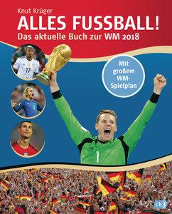 Alles Fußball - Das aktuelle Buch zur WM 2018