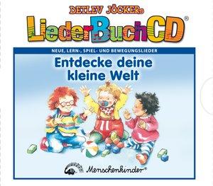 LiederBuchCD Entdecke deine kleine Welt. CD und Buch