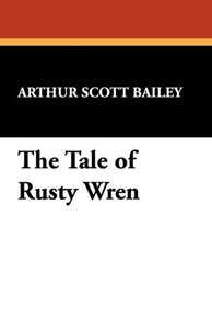 The Tale of Rusty Wren
