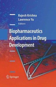 Biopharmaceutics Applications in Drug Development