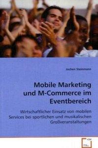 Mobile Marketing und M-Commerce im Eventbereich