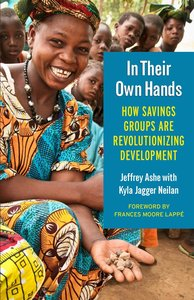 In Their Own Hands: How Savings Groups Are Revolutionizing Devel
