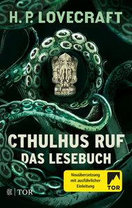 Cthulhus Ruf. Das Lesebuch