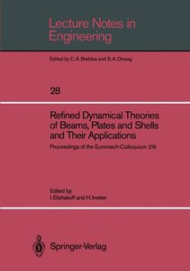 Refined Dynamical Theories of Beams, Plates and Shells and Their