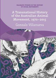 A Transnational History of the Australian Animal Movement, 1970-