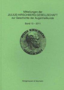 Mitteilungen der Julius-Hirschberg-Gesellschaft zur Geschichte d