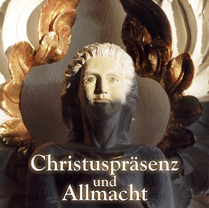 Christuspräsenz und Allmacht. CD