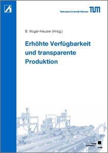 Erhöhte Verfügbarkeit und transparente Produktion