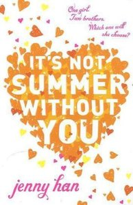 It\'s Not Summer Without You