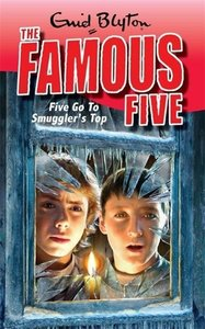 The Famous Five 04. Five Go To Smuggler's Top