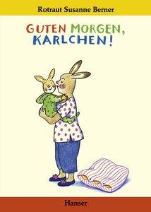 Guten Morgen, Karlchen!