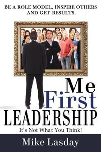 Me First Leadership