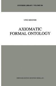 Axiomatic Formal Ontology