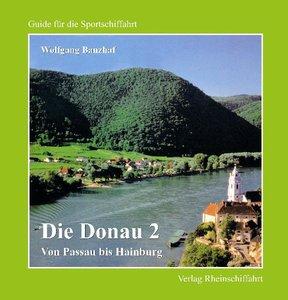 Die Donau 2 - Von Passau bis Hainburg