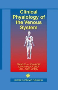 Clinical Physiology of the Venous System