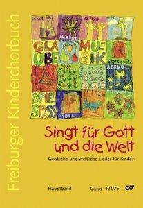 Freiburger Kinderchorbuch. Singt für Gott und die Welt, Hauptban