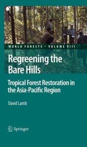 Regreening the Bare Hills