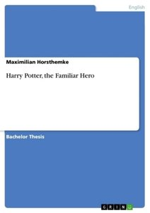 Harry Potter, the Familiar Hero