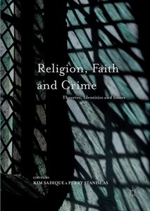 Religion, Faith and Crime