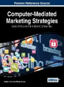 Computer-Mediated Marketing Strategies: Social Media and Online