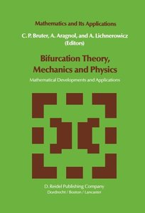 Bifurcation Theory, Mechanics and Physics