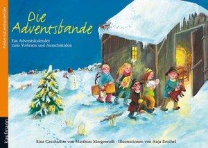Die Adventsbande. Ein Advents-Kalender zum Vorlesen und Ausschne