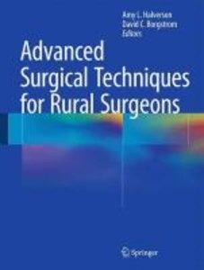 Advanced Surgical Techniques for Rural Surgeons