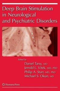 Deep Brain Stimulation in Neurological and Psychiatric Disorders