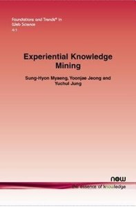 Experiential Knowledge Mining