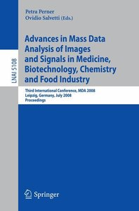 Advances in Mass Data Analysis of Images and Signals in Medicine