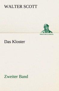 Das Kloster - Zweiter Band