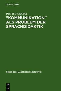 """""""Kommunikation"""" als Problem der Sprachdidaktik"""