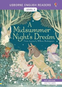 Usborne English Readers Level 3: A Midsummer Night\'s Dream