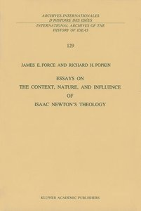 Essays on the Context, Nature, and Influence of Isaac Newton's T