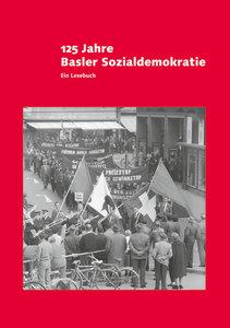 125 Jahre Basler Sozialdemokratie