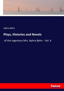 Plays, Histories and Novels