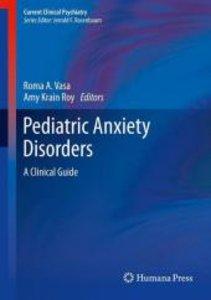 Pediatric Anxiety Disorders