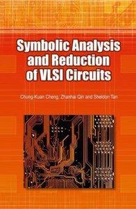 Symbolic Analysis and Reduction of VLSI Circuits
