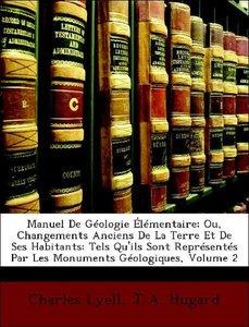 Manuel De Géologie Élémentaire; Ou, Changements Anciens De La Te
