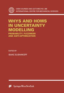 Whys and Hows in Uncertainty Modelling