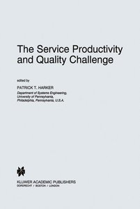 The Service Productivity and Quality Challenge