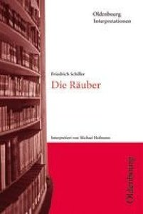 Die Räuber. Interpretationen
