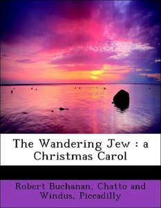 The Wandering Jew : a Christmas Carol