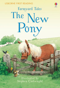 First Reading Farmyard Tales: The New Pony