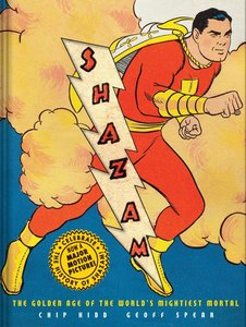 Shazam!: The Golden Age of the World\'s Mightiest Mortal