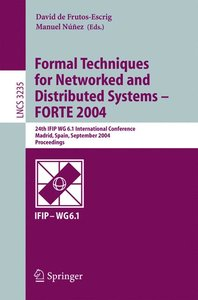 Formal Techniques for Networked and Distributed Systems - FORTE