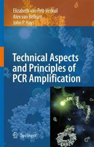 Principles and Technical Aspects of PCR Amplification